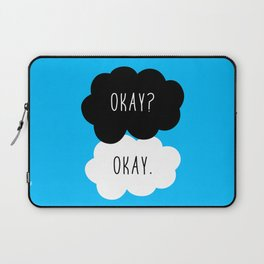 Okay? Okay. The Fault in Our Stars  Laptop Sleeve