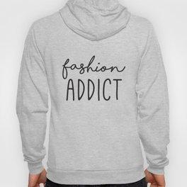 Teen Girls, Room Decor, Wall Art Prints, Fashion Addict, Affordable Prints, Fashion Quotes Hoody