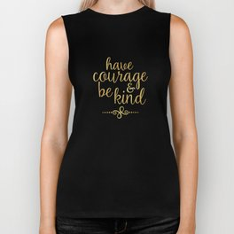 """Have Courage & Be Kind"" Biker Tank"