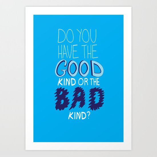 What People Say (Diabetes Edition) Do you have the good kind of the bad kind? Art Print