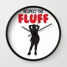 Respect the Fluff Wall Clock