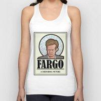 fargo Tank Tops featuring FARGO - A Coen Bros. Picture by Damn Fine Design