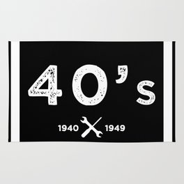 Born in the 40's. Certified Awesome Rug