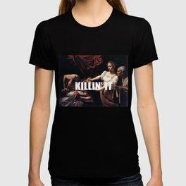 Judith is Killin' It T-shirt