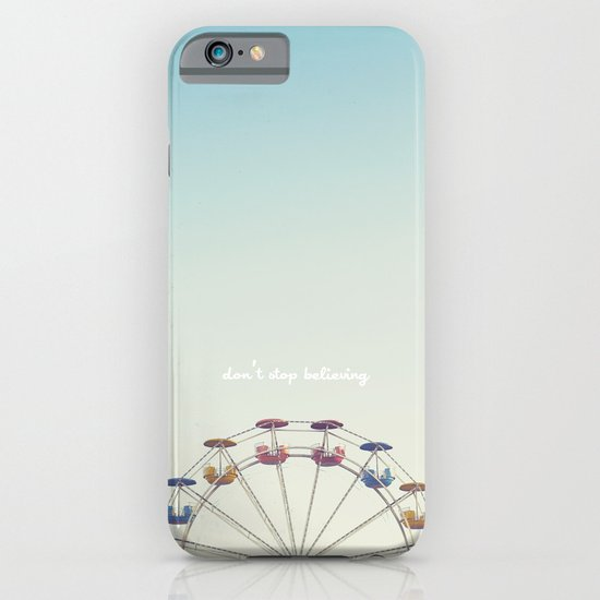 Don't Stop Believing  iPhone & iPod Case