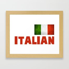 Funny Have No Fear The Italian Is Here Framed Art Print