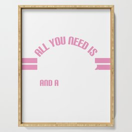 """""""All You Need Is Love And A Dog"""" tee design. Makes a cute and unique gift to your friends too!  Serving Tray"""
