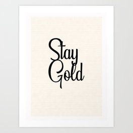 The Outsiders by S. E. Hinton Stay Gold II Art Print