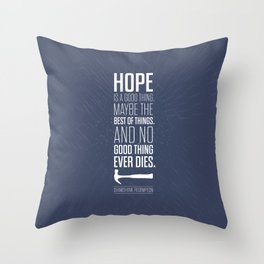 Lab No. 4 - Hope is a good thing Shawshank Redemption Movies Quotes Poster Throw Pillow