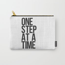 One Step At A Time / Black + White Carry-All Pouch