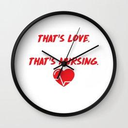 Care for One Love Care for Hundreds Nursing T-Shirt Wall Clock