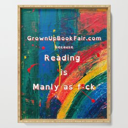 Reading is Manly as F<ck - RAINBOW - LARGE Serving Tray