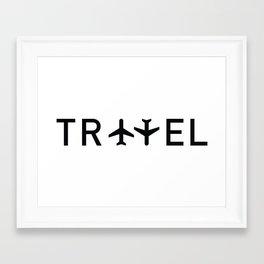Travel and enjoy Framed Art Print