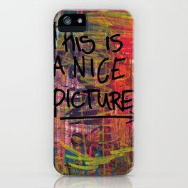 Nice Picture iPhone Case