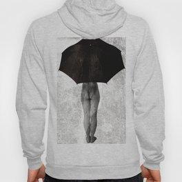 It Can not Rain Hoody