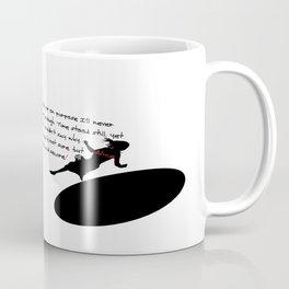 """ Down the rabbit hole"" Coffee Mug"