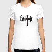 faith T-shirts featuring Faith by Spooky Dooky