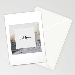 lol bye Stationery Cards