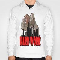 work hard Hoodies featuring WORK HARD  by Robleedesigns