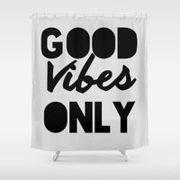 good vibes Shower Curtains featuring Good Vibes by Adrienne