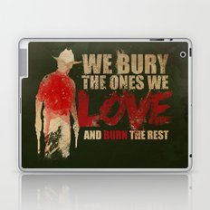 we bury the ones we love Laptop & iPad Skin