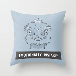 Emutionally Unstable Throw Pillow