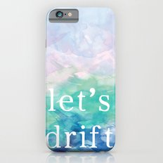 Let's Drift in a Watercolor Slim Case iPhone 6s