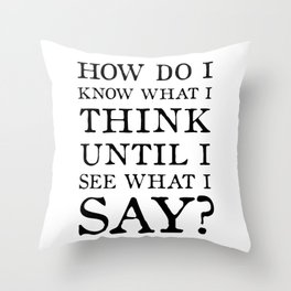 E M Forster Quote - Bookish Gift for Writer or Public Speaker Throw Pillow