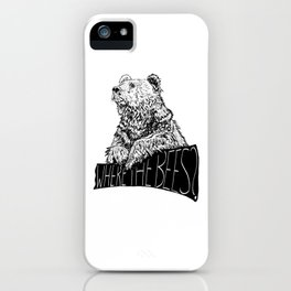 Where the Bees? iPhone Case