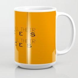 Remember - Orange is the New Black Coffee Mug