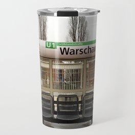 Berlin U-Bahn Memories - Warschauer Straße Travel Mug