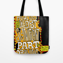 Accuracy is least significant Tote Bag