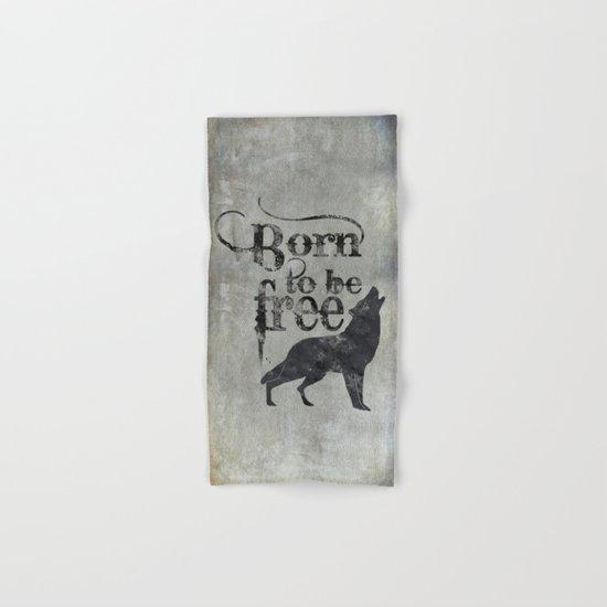 Born to be free wolf illustration Hand & Bath Towel