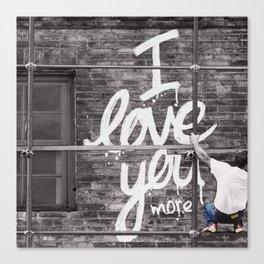 I Love You More - Urban Romance Canvas Print