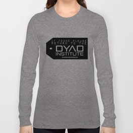 If found Return to the DYAD Long Sleeve T-shirt