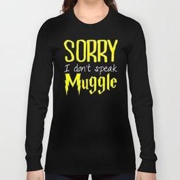 sorry i don't speak muggle. Long Sleeve T-shirt