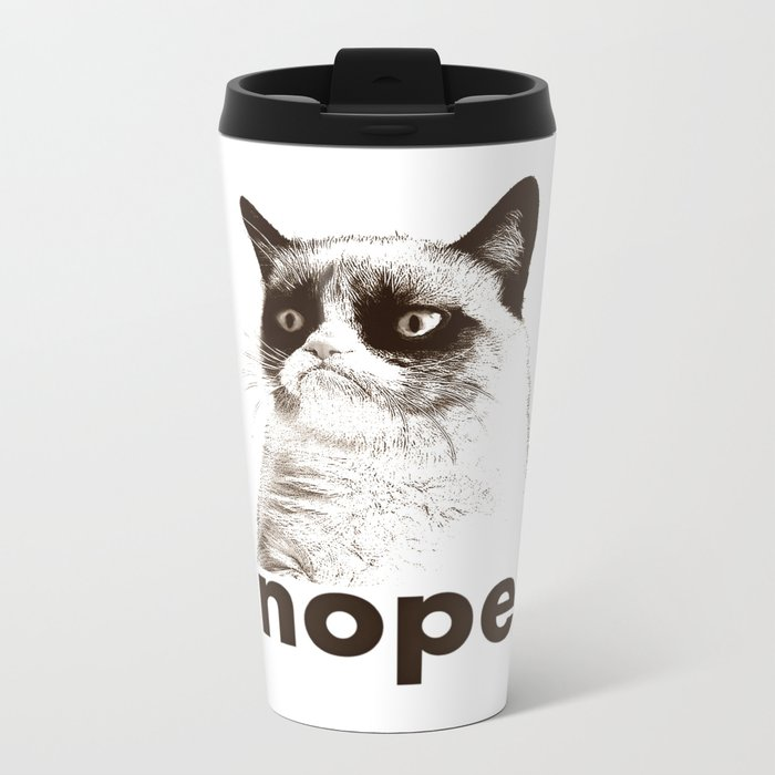 NOPE - Grumpy cat. Metal Travel Mug