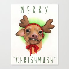Chrismas Card - Merry Chrishmush  Canvas Print