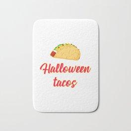 Halloween Tacos Fiesta Motivational Design Bath Mat
