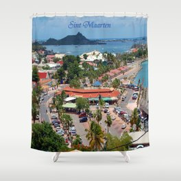 Colorful island and city scenes of Sint Maarten - St. Martin Shower Curtain