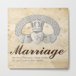 February Marriage Metal Print