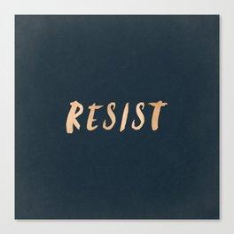 RESIST 7.0 - Rose Gold on Navy #resistance Canvas Print