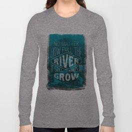 It still wants to grow Long Sleeve T-shirt