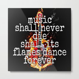Music Lives On Metal Print