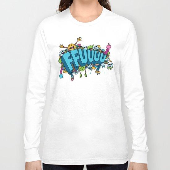 FFUUUU Long Sleeve T-shirt