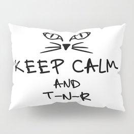 BX Feral Cat Care - Keep Calm and TNR Pillow Sham