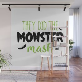 They Did The Monster Mash Wall Mural