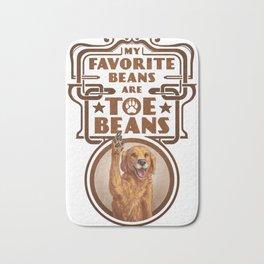 My Favorite Beans are Toe Beans (Dog) Bath Mat