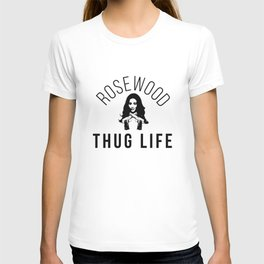 Emily's Rosewood Thug Life T-shirt