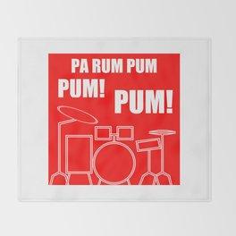 Pa Rum Pum Pum Pum Throw Blanket